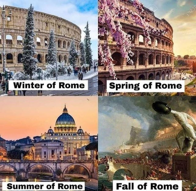 historical memes, interesting memes, history | Building - Winter Rome Spring Rome Summer Rome Fall Rome 123R
