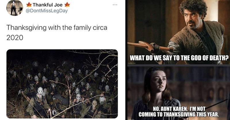 Funny memes and tweets about Thanksgiving 2020, dank memes, bleak memes, depressing memes, cdc, coronavirus, family, lol