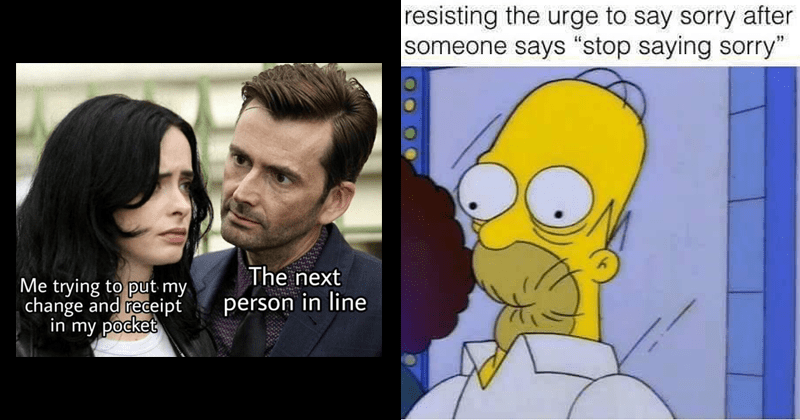 "Funny tweets, twitter, random memes, dank memes, stupid memes, relatable memes | stormodin next trying put my change and receipt my pocket person line Kilgrave staring at Jessica Jones | resisting urge say sorry after someone says ""stop saying sorry"" Homer Simpson"