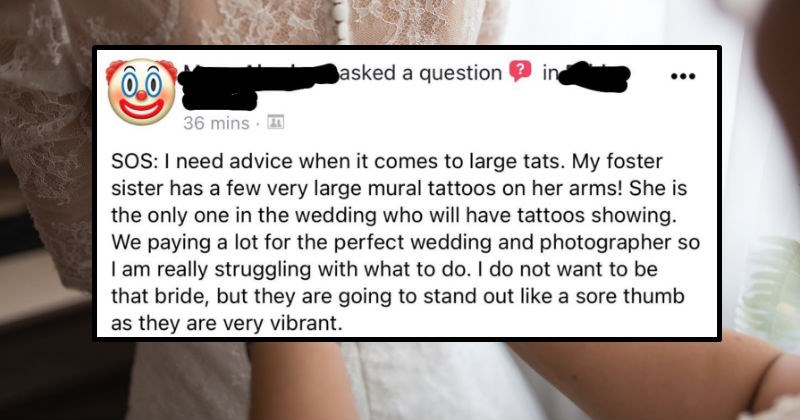 Bride wants to airbrush over her bridesmaid's tattoos | SOS need advice comes large tats. My foster sister has few very large mural tattoos on her arms! She is only one wedding who will have tattoos showing paying lot perfect wedding and photographer so am really struggling with do do not want be bride, but they are going stand out like sore thumb as they are very vibrant. Do ask airbrush make up lady go over them as know 's possible or do work with photographer and see if she could edit them
