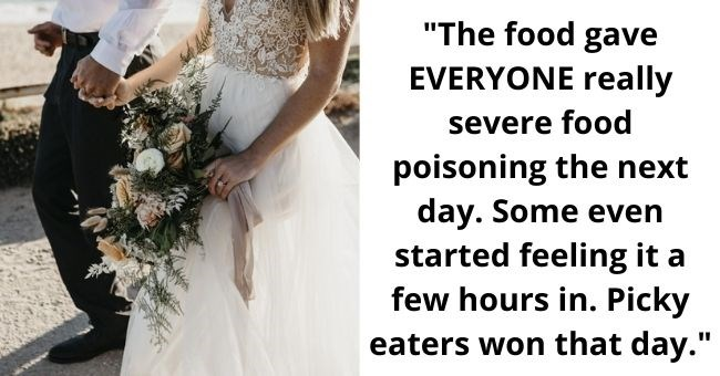 people reveal worst weddings they ever attended | thumbnail includes picture of bride and groom Text - The food gave EVERYONE really severe food poisoning the next day. Some even started feeling it a few hours in. Picky eaters won that day.