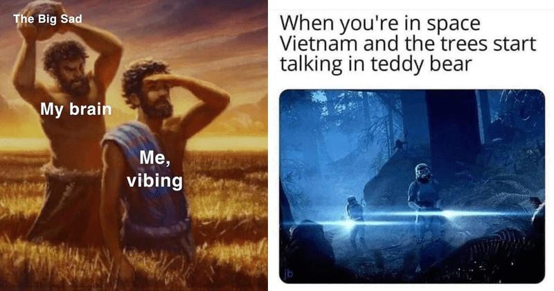 funny random memes, history memes, dank memes, weird memes   Big Sad My brain vibing Cain hitting Abel   space Vietnam and trees start talking teddy bear Star Wars Ewok attack