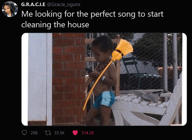 funny tweets, black twitter   Shorts - G.R..C..E @Gracie_oguns looking perfect song start cleaning house 298 27 55.5K 314.2K