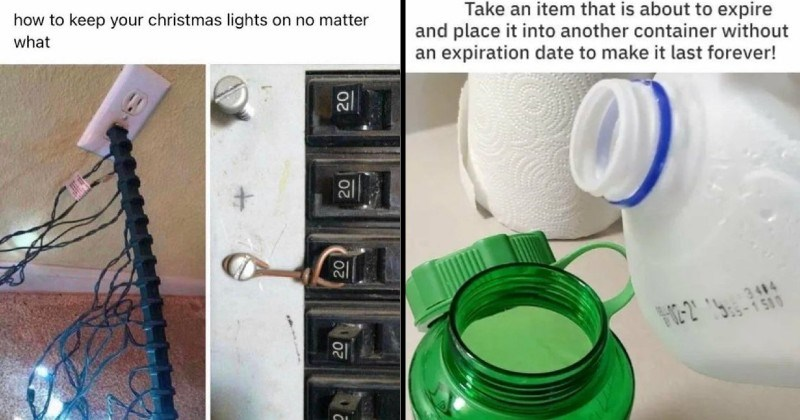 funny stupid and bad advice | keep christmas lights on no matter power electrical safety switch | Take an item is about expire and place into another container without an expiration date make last forever! pouring milk