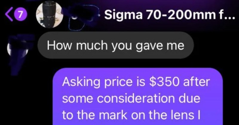 A poor choosing beggar student tries to lowball on a nice camera. | much gave Asking price is $350 after some consideration due mark on lens am willing go down 250 Which mark