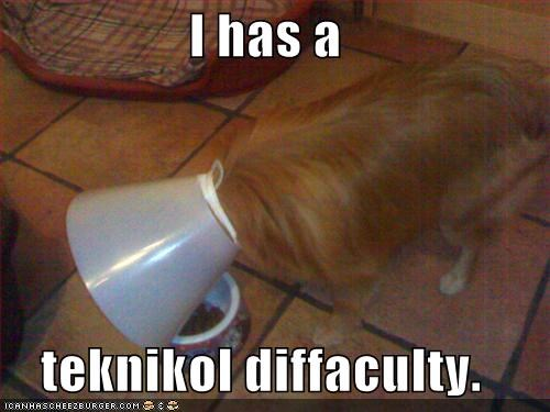 I has a  teknikol diffaculty.
