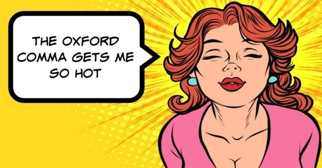 overused cliché lines people need to stop using in their dating profiles | thumbnail pop art image of woman text - the oxford comma gets me so hot