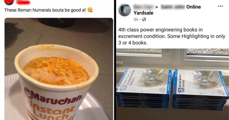 funny stupid spelling failures | These Roman Numerals bouta be good af Maruchan Instant Lunch | 4th class power engineering books excrement condition. Some Highlighting only 3 or 4 books. BOILER SAFETY