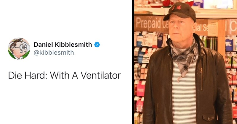 bruce willis, celebrity news, twitter, funny tweets, roasts, roasted, anti mask, covid-19, scandal, die hard, fail, scandal, movies | Daniel Kibblesmith @kibblesmith Die Hard: With A Ventilator Bruce Willis asked to leave store for refusing to wear a mask