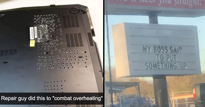 not my job moments | Repair guy did this combat overheating punching holes in a computer | sign billboard MY BOSS SAID PUT SOMETHING UP