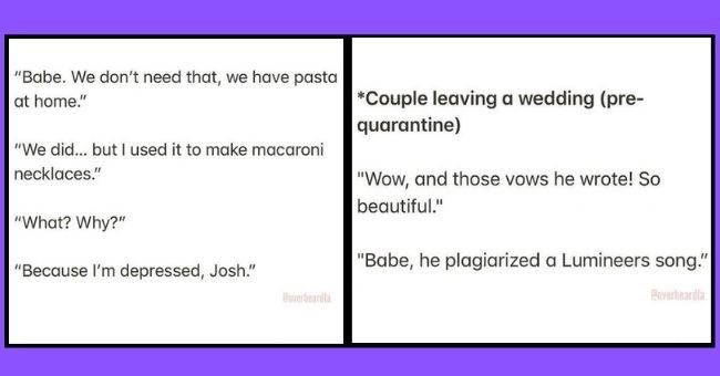 """Overheard LA snippets of conversation 