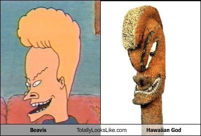 Beavis Totally Looks Like Hawaiian God