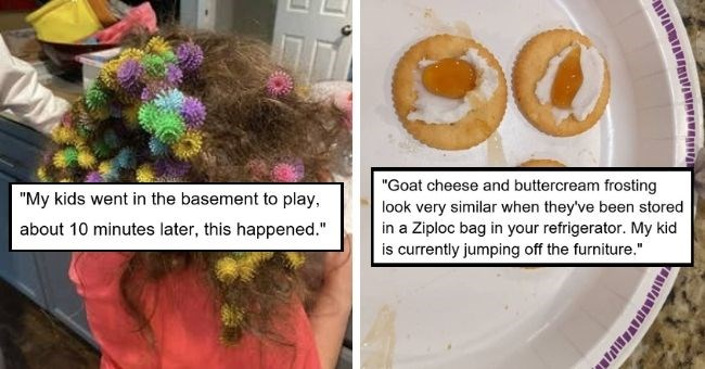 "Parents who have totally had enough of parenting for today | thumbnail text - ""My kids went in the basement to play, about 10 minutes later, this happened."" ""Goat cheese and buttercream frosting look very similar when they've been stored in a Ziploc bag in your refrigerator. My kid is currently jumping off furniture"""