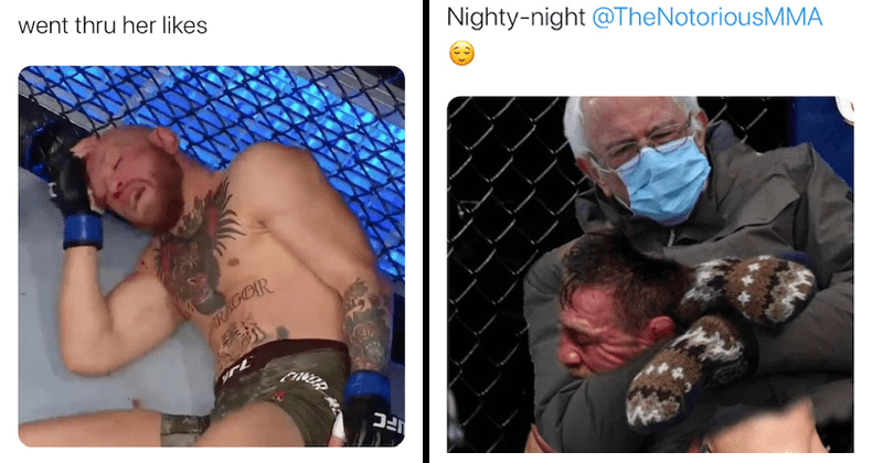 Funny memes about Conor McGregor UFC Knockout Twitter tweets Dustin Poirier, Bernie sanders | went thru her likes boxer lying on the ground | Nighty-night @NotoriousMMA Bernie Sanders choking