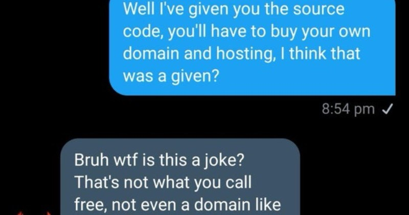 guy angry that his free website isn't completely free and he has to pay for hosting and domain fees