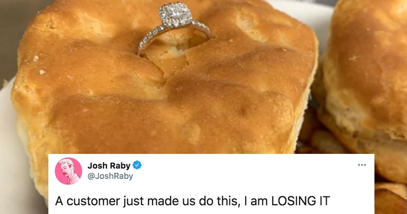 Man proposes with a diamond ring in a biscuit, and then people on Twitter react. | Josh Raby @JoshRaby customer just made us do this am LOSING