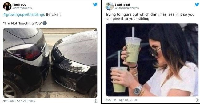 funny tweets about growing up with siblings | Pindi boy @sherrytweets_ #growingupwithsiblings Be Like Not Touching two cars parked very closely | Saad Iqbal @saadiqbalwaryah Trying figure out which drink has less so can give sibling