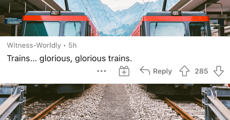 Americans describe their biggest culture shocks when visiting Europe. | Witness-Worldly 5h Trains glorious, glorious trains.