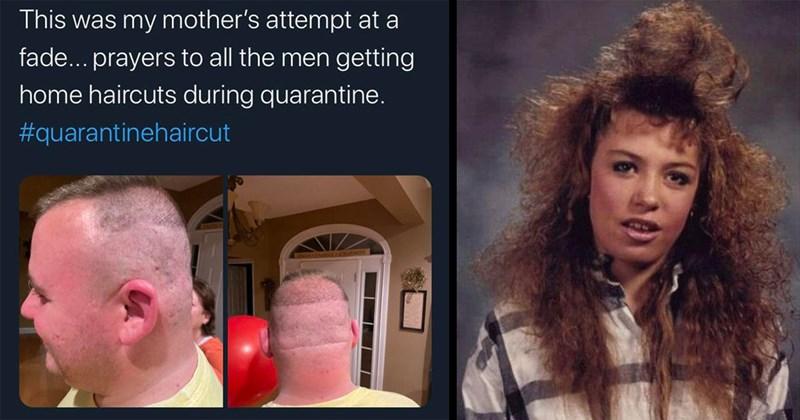 bad haircuts, haircut fail, fail, funny hairstyles, hair, barber, haircut, funny pics, funny memes, memes | This my mother's attempt at fade prayers all men getting home haircuts during quarantine quarantinehaircut | classic 80s hair