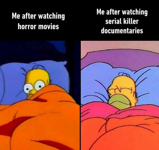 cool memes, infographics | Animal - after watching after watching serial killer horror movies documentaries