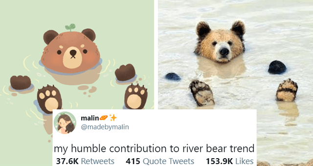tweets about the river bear trend thumbnail includes a picture of a bear lying in a river and a drawing of the same bear 'malin @madebymaIin my humble contribution to river bear trend 37.6K Retweets 415 Quote Tweets 153.9K Likes'