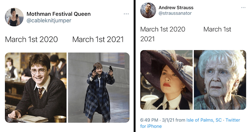 Funny memes and tweets comparing March 2020 to March 2021, dank memes, relatable memes, depressing memes, lol, Daniel Radcliffe with guns, Harry Potter, Kate Winslet in Titanic, Zoom calls, quarantine