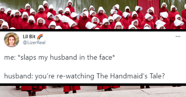 The best feminist TV shows in honor of Women's History Month | thumbnail text - me *slaps my husband in the face* husband: You're rewatching the the handmaid's tale?
