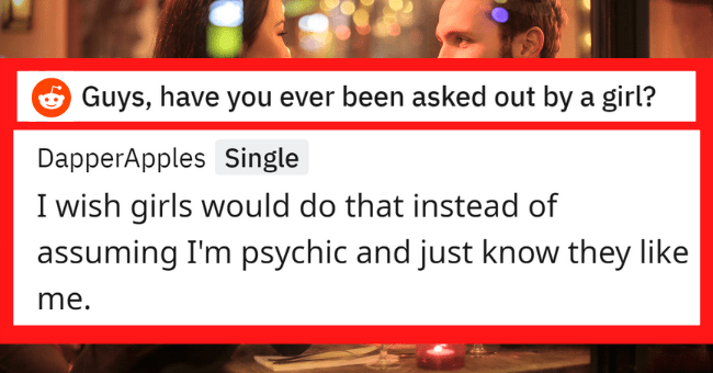 Men Reveal Their Honest Opinions On Girls Asking Guys Out| thumbnail text - DapperApples Single 1 year ago wish girls would do instead assuming psychic and just know they like .