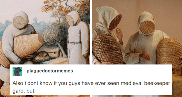 tumblr thread about medieval beekeepers thumbnail includes two pictures of medieval beekeepers 'Human body - plaguedoctormemes Follow Also i dont know if you guys have ever seen medieval beekeeper garb, but:'
