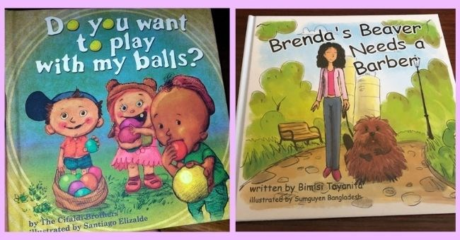 'innocent' book covers which are full of sexual innuendos | thumbnail text - Do want play with my balls? by Cifald Brothers illustrated by Santiago Elizalde Brenda's Beaver Needs a Barber written by Bimisi Tayanita illustrated by Sumguyen Bangladesh-