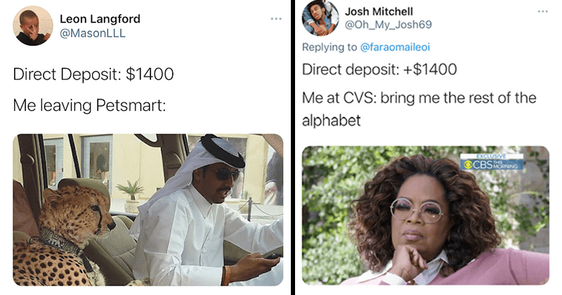 Funny tweets about direct deposit stimulus, $1400, politics, united states, oprah, money