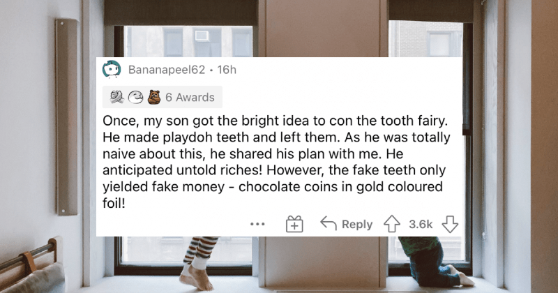Parents' funniest stories about the tooth fairy.