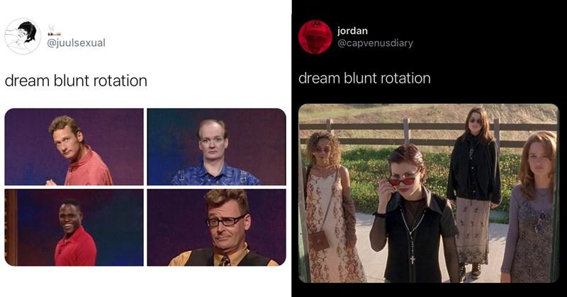 dream blunt rotation, funny memes, twitter memes, memes, funny tweets, trending memes, celebrities, stoners, stoner memes, funny