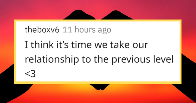 Funniest 'Break-Up Lines' To Guarantee Your Partner Knows Their Way Out  thumbnail text - theboxv6 • 11h I think it's time we take our relationship to the previous level <3 G Reply 356 •..