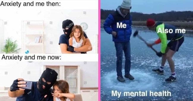 funny memes about mental health for anyone who can't afford therapy | thumbnail text - Anxiety and me then: Anxiety and me now: shutte sh Elnur shutterstock shutters Me Also me My mental health