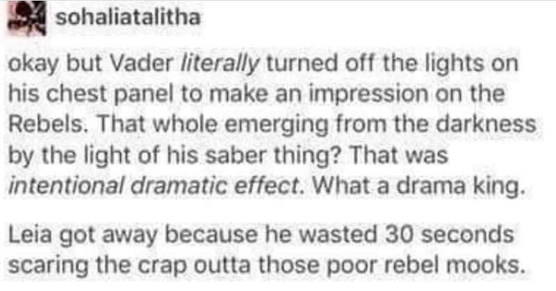 A funny Tumblr post about how Darth Vader is a bit of a drama queen.