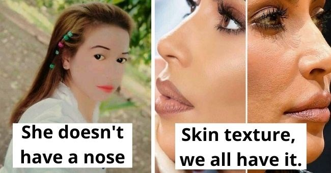 Instagrammers who edited their photos so much, it hurts | thumbnail text - She doesn't have a nose Skin Texture, we all have it.