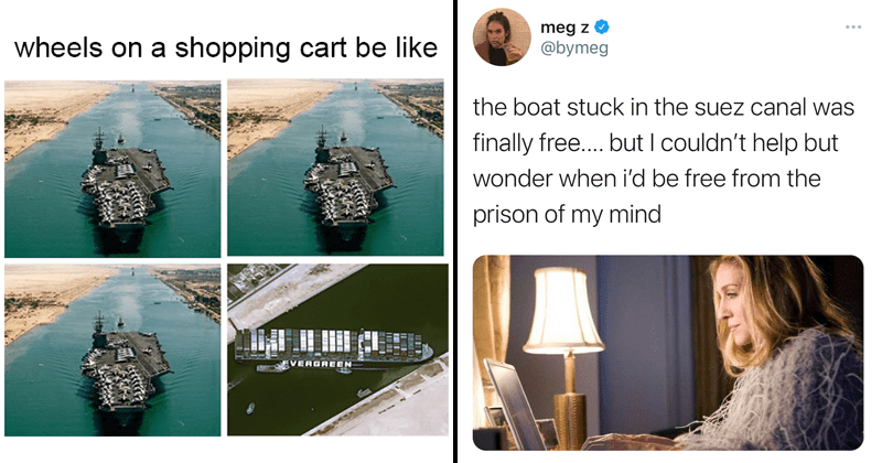 Funny tweets and twitter reactions to the ever given (evergreen) being freed from the Suez Canal, shipping containers, lol, memes, put it back