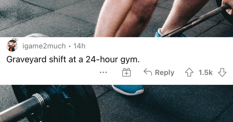 People describe the absolute best jobs for lazy people.