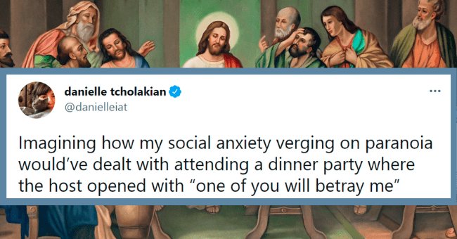 "Relatable tweets about social anxiety | thumbnail text - danielle tcholakian @danielleiat Imagining how my social anxiety verging on paranoia would've dealt with attending a dinner party where the host opened with ""one of you will betray me"" 5:11 PM · Apr 4, 2021 · Twitter for iPhone"