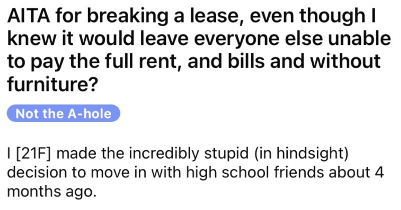 Woman can't stand her roommates so she proceeds to break her lease.