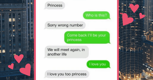 Thirteen Times People Texted The Wrong Number Let It Get Way Out Of Control| thumbnail text - Text Message Today 10:14 PM Princess Who is this? Sorry wrong number Come back I'll be your princess We will meet again, in another life I love you I love you too princess bratsquad: I think this is the most romantic thing to ever happen to me