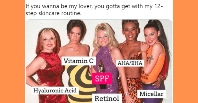 Funny tweets about skincare routines | thumbnail text - Poosh @pooshdotcom ... POOSH If you wanna be my lover, you gotta get with my 12- step skincare routine. Vitamin C АНА/ВНА SPF AVA Hyaluronic Acid Micellar Retinol