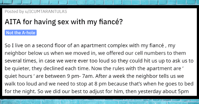 Entitled Guy calls Police On Neighbors For Having Sex At 5pm| thumbnail text - 口… ••. A r/AmltheAsshole u/ICUMTARANTULAS • 2y + Join AITA for having sex with my fiancé? Not the A-hole