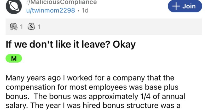 A company screws their employees over on their bonuses, and it backfires terribly for them.
