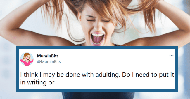 Funny tweets about adulting | thumbnail text - MumlnBits ... @MumlnBits I think I may be done with adulting. Do I need to put it in writing or 1:10 AM · May 16, 2021 · Twitter for iPhone