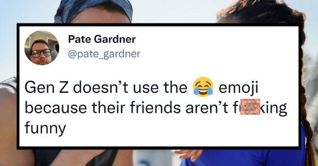 Millennials Get Payback On Twitter By Roasting Gen Z Just As Hard As They Roasted Them| Thumbnail text - Pate Gardner @pate_gardner Gen Z doesn't use the e emoji because their friends aren't fucking funny 6:57 PM · Feb 16, 2021 · Twitter for iPhone 312 Retweets 24 Quote Tweets 1,629 Likes