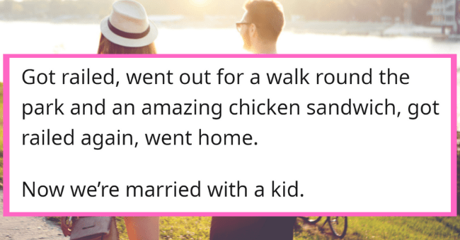 The Best Dates People Have Ever Been On| Thumbnail text- luciesssss · 6d Got railed, went out for a walk round the park and an amazing chicken sandwich, got railed again, went home. Now we're married with a kid. G Reply 4 45 3 ...