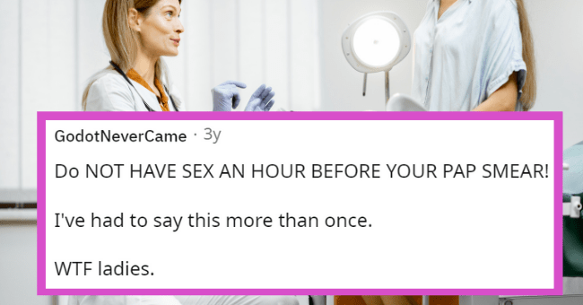 Gynecologist advice for women before appointments | thumbnail text - Posted by u/AmazingWonder87 3 years ago E Gynecologists of Reddit, what do you wish more women would do before the dreaded annual appointment?
