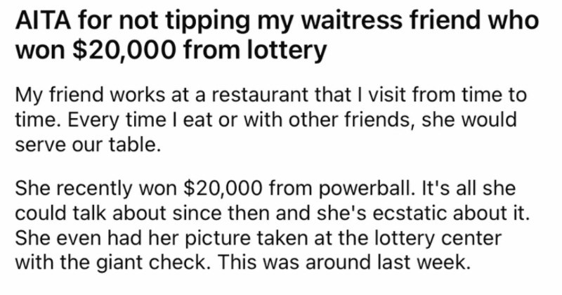 Customer decides to not tip their waitress because they learned their waitress won the lottery.